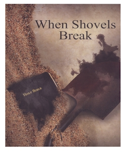 When Shovels Break